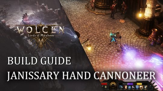 Wolcen Build Guide: Janissary Hand Cannoneer