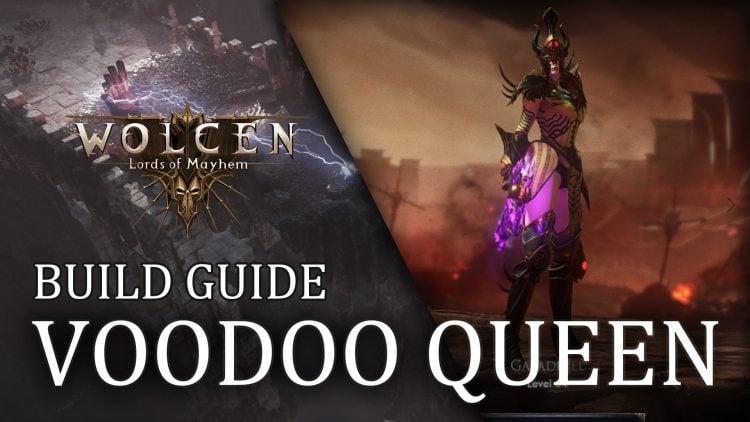 wolcen-builds-vodoo-queen