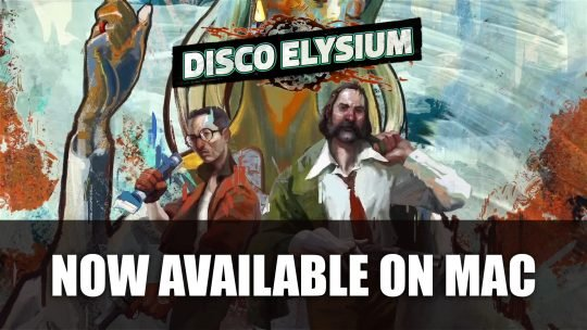 Disco Elysium Now Available on Mac