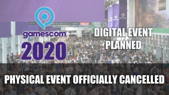 Gamescom 2020 Cancelled, To Be Replaced By Digital Event