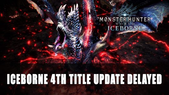 Monster Hunter World: Iceborne's Next Title Update Has Been Delayed