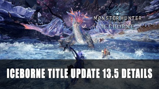 Monster Hunter World: Iceborne Expansion Title Update 3.5 Details