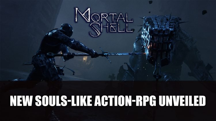 Mortal Shell Action-RPG Unveiled