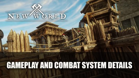 New World Gets More Gameplay and Combat System Details