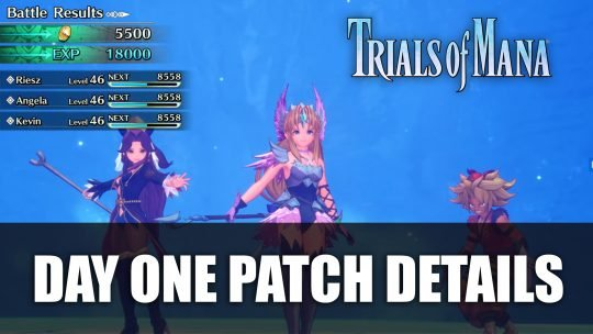 Trials of Mana Day One Update Detailed
