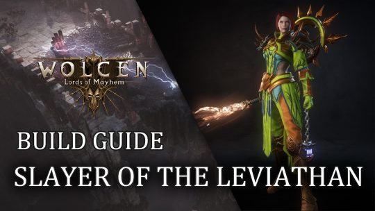 Wolcen Build Guide: Slayer of the Leviathan
