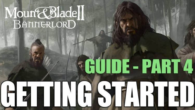 Settlements Guide Mount And Blade 2 Bannerlord: Getting Started Guide Part 4