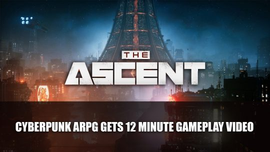 The Ascent A Cyberpunk Top-Down RPG Gets Gameplay Video
