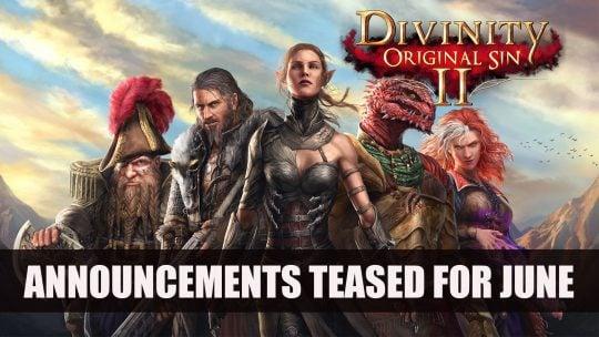 Larian Teases Divinity Original Sin 2 June Announcements