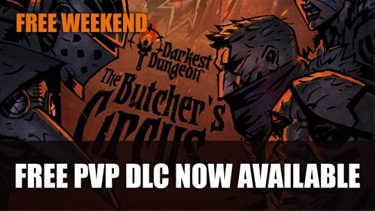 Darkest Dungeon's Free PvP DLC The Butcher's Circus Now on Steam