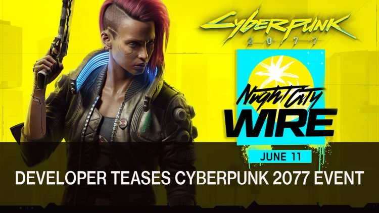 CD Projekt Red Teases Cyberpunk 2077 Event This June