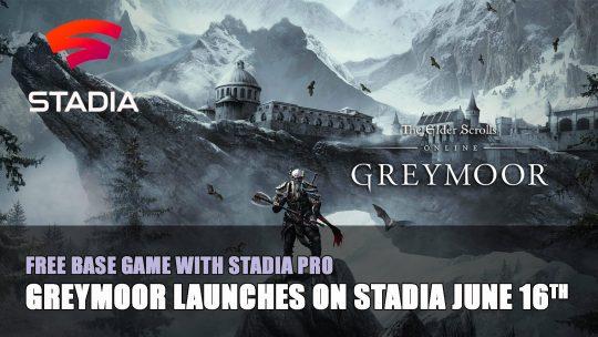 Elder Scrolls Online Greymoor Will Launch on Stadia June 2020