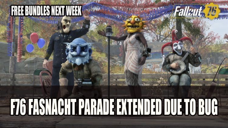 Fallout 76 Fasnacht Parade Extended Due to Bug Plus Free Bundles Next Week