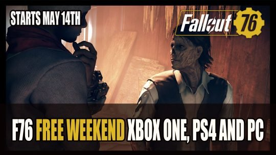 Fallout 76 Free to Play Weekend Xbox One, PS4 and PC