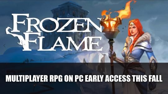 Frozen Flame A Survival Action RPG Launches on PC Early Access This Fall