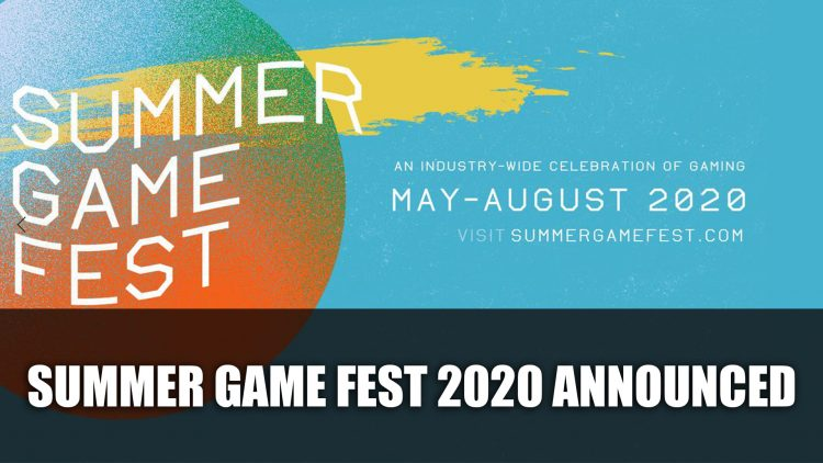Summer Game Fest 2020 Announced By Geoff Keighley