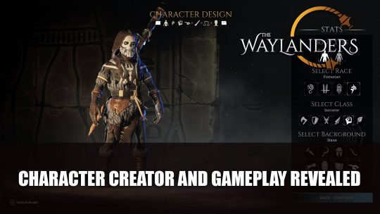 The Waylanders Character Creator and Gameplay Revealed