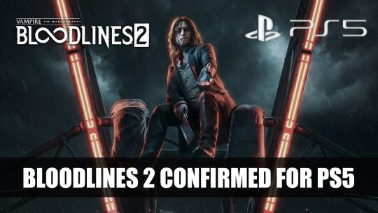 Vampire: The Masquerade – Bloodlines 2 Adds PS5 Version