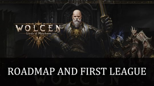 Wolcen: Lords of Mayhem Roadmap and First League