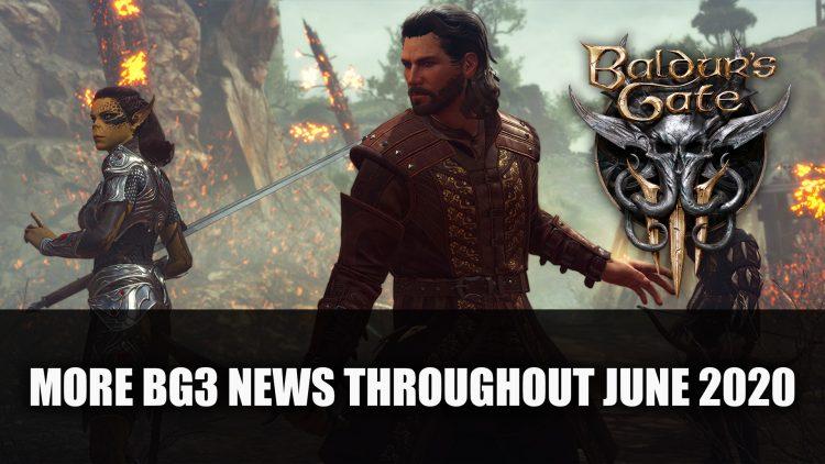 Baldur's Gate 3 Dev Teases More News Throughout June