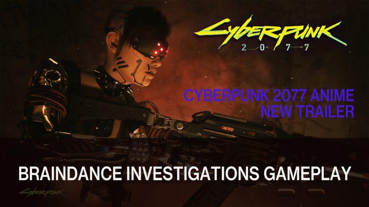 Cyberpunk 2077 Gameplay Features Braindance Editor Investigations