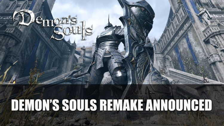 Demon's Souls Remake Announced