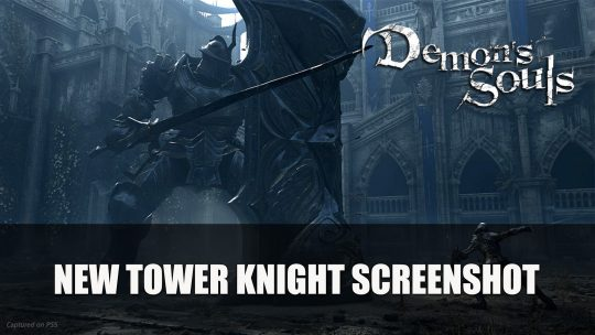 Demon's Souls Remake Gets New Screenshot Featuring the Tower Knight Boss