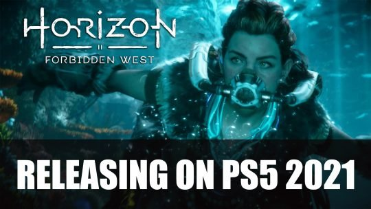 Horizon Forbidden West Aimed to Release on PS5 in 2021