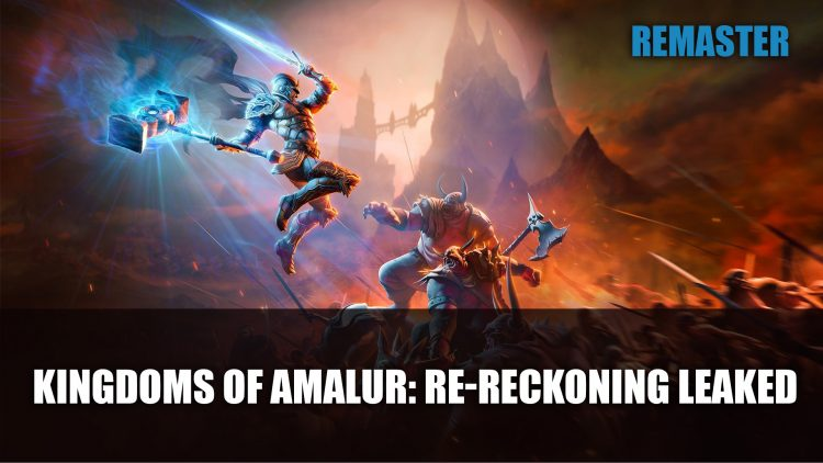 Kingdoms of Amalur: Reckoning Remaster Releasing in August