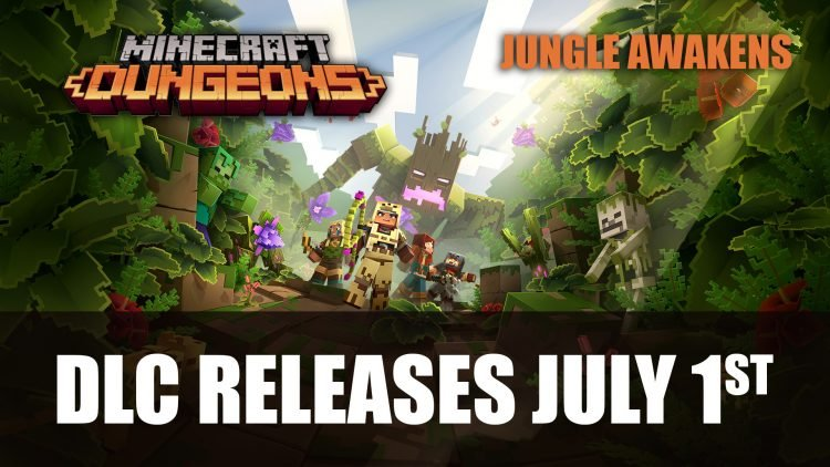 Minecraft Dungeons First DLC Pack Jungle Awakens Releases July 1st