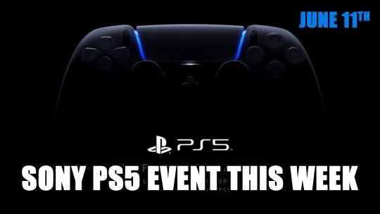 Sony's Playstation 5 Event Rescheduled for June 11th