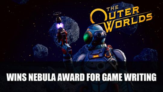 The Outer Worlds Wins the Nebula Award for Game Writing