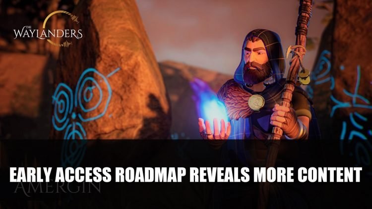 The Waylanders Early Access Roadmap
