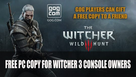 The Witcher 3 is Free on PC If You Have It On Console
