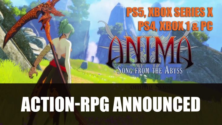 Anima: Song From The Abyss Announced for PS5, Xbox Series X, Current Gen Consoles and PC