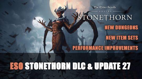 Elder Scrolls Online Stonethorn DLC & Update 27 Announced