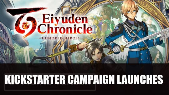 Eiyuden Chronicle: Hundred Heroes JRPG Kickstarter Campaign Launches