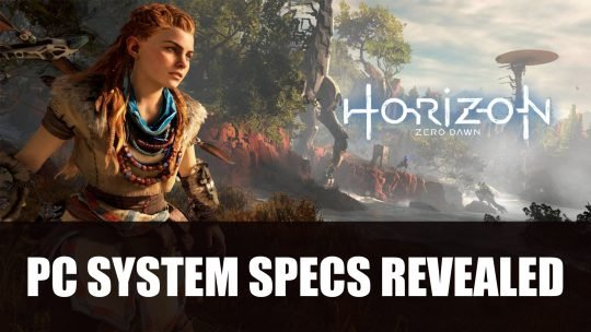 Horizon Zero Dawn PC System Specs Revealed