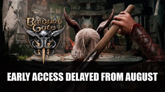 Baldur's Gate 3 Delayed from August Early Access Launch