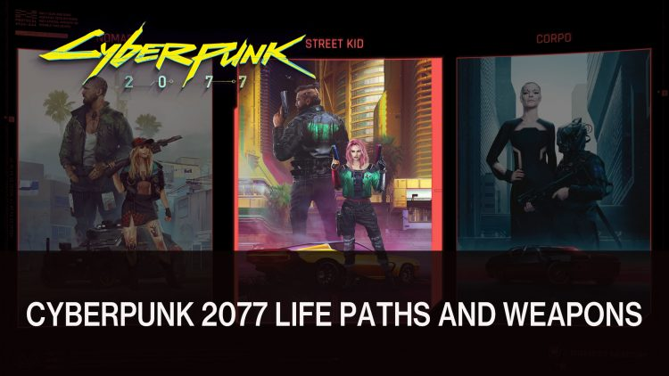 Cyberpunk 2077 Livestream Focuses on Life Paths Plus Weapons