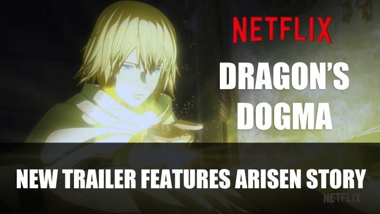 Dragon Dogma's Netflix Series Gets New Trailer