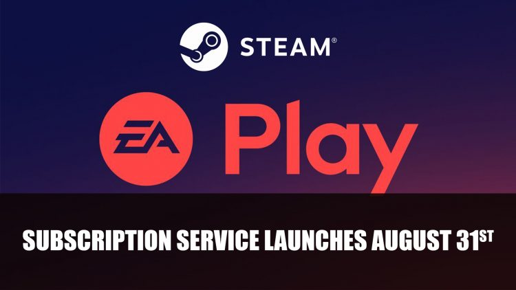 EA Play Subscription Service Joins Steam August 31st