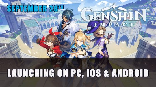 Genshin Impact Releases on PC and Mobile September 2020