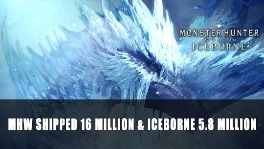Monster Hunter World Has Shipped 16 Million & Iceborne 5.8 Million
