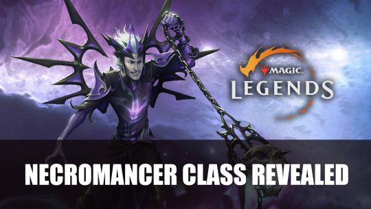 Magic: Legends Devs Reveal Necromancer Class