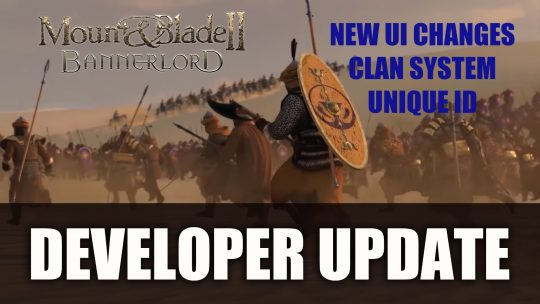 Bannerlord Update Unveils UI, Multiplayer Celebration, Clans and More