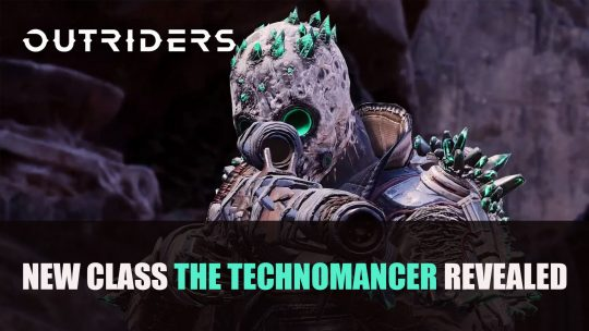 Outriders New Class The Technomancer Revealed Plus New Co-op Gameplay