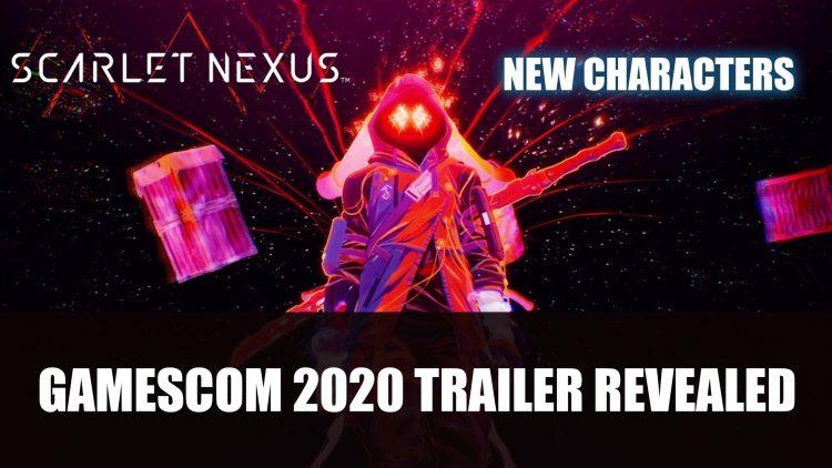 Scarlet Nexus Gamescom Trailer Features New Characters