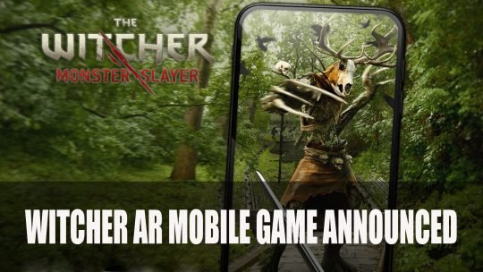 The Witcher: Monster Slayer AR Mobile Game Announced