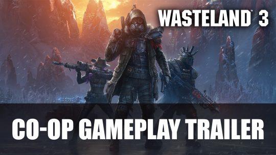 Wasteland 3 Co-op Trailer